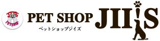 PET SHOP JII'S〔ペットショップジイズ〕